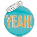 My Family - медальон във формата на кръг 'Yeah!'